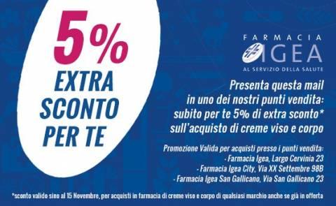 5% Extra Sconto: Punti Vendita Igea (Igea-City-San Gallicano)